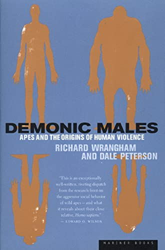 9780395690017: Demonic Males: Apes and the Origins of Human Violence