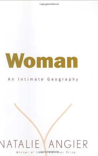 9780395691304: Woman: An Intimate Geography