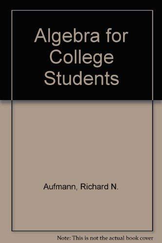9780395692844: Algebra for College Students