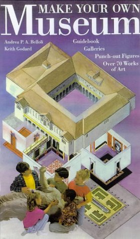 Make Your Own Museum: Guidebook/galleries/punch-Out Figures/over 70 Works of Art: ...