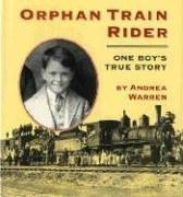 9780395698228: Orphan Train Rider: One Boy's True Story