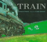 Train by Charles Temple ; illustrated by Larry Johnson.