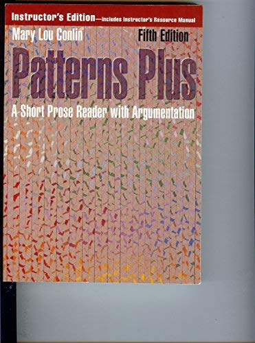 9780395699188: Patterns Plus: A Short Prose Reader With Argumentation
