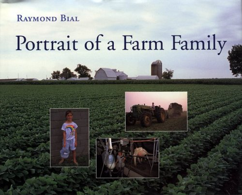 Portrait of a Farm Family: Bial, Raymond