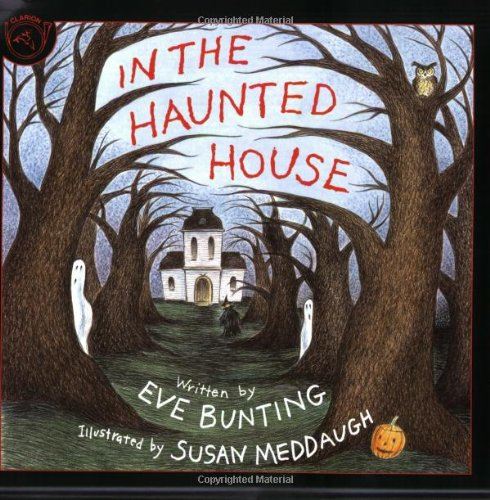 In the Haunted House: Bunting, Eve