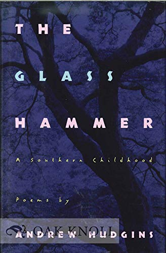 The Glass Hammer: A Southern Childhood