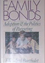 FAMILY BONDS PA: Bartholet, Elizabeth