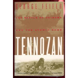 9780395700662: Tennozan: The Battle of Okinawa and the Atomic Bomb