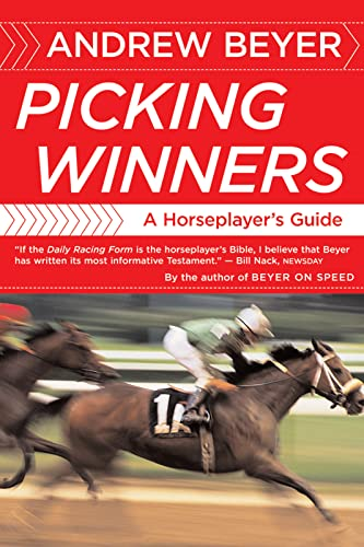 9780395701324: Picking Winners: A Horseplayer's Guide