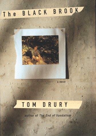 Black Brook, The: Drury, Tom