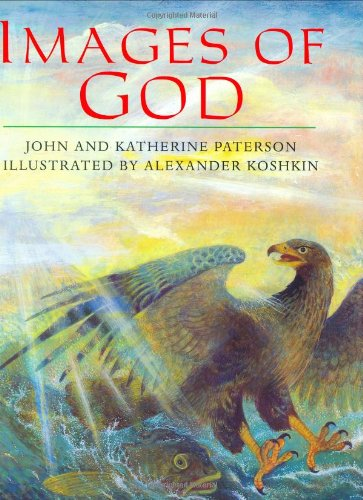 Images of God: Paterson, Katherine, Paterson,