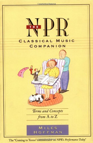 9780395707425: The Npr Classical Music Companion: Terms and Concepts from A to Z