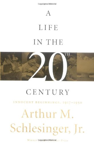 9780395707524: A Life in the 20th Century: Innocent Beginnings, 1917-1950