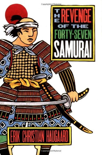9780395708095: The Revenge of the Forty-Seven Samurai