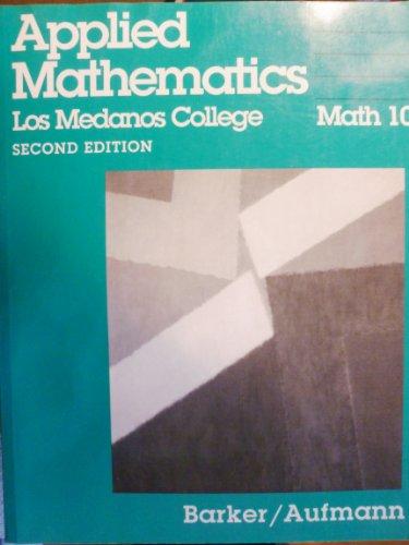 9780395708309: Basic College Mathematics: An Applied Approach