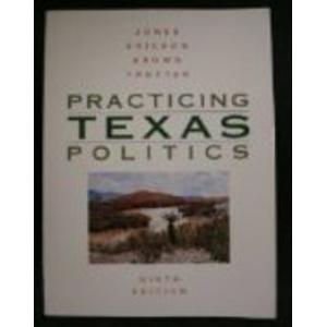 9780395708392: Practicing Texas politics