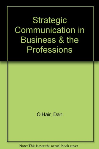 9780395708897: Strategic Communication in Business & the Professions