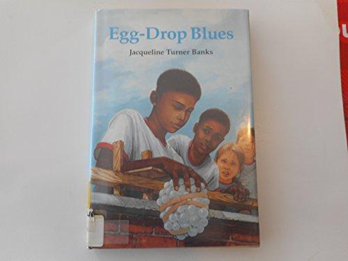 9780395709313: Egg-Drop Blues