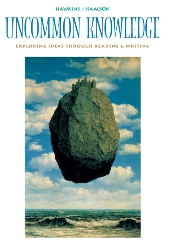 9780395709580: Uncommon Knowledge: Exploring Ideas Through Reading and Writing