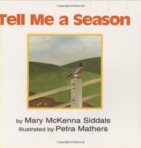 9780395710210: Tell Me a Season