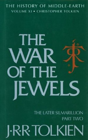 9780395710418: The War of the Jewels: The Later Silmarillion, History of Middle-Earth, Part 2, Vol.11