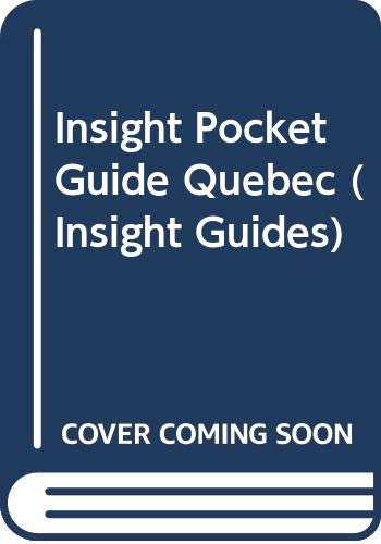 9780395710609: Insight Pocket Guide Quebec (Insight Guides)