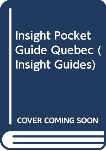 9780395710609: Insight Pocket Guide Quebec (Insight Guides)