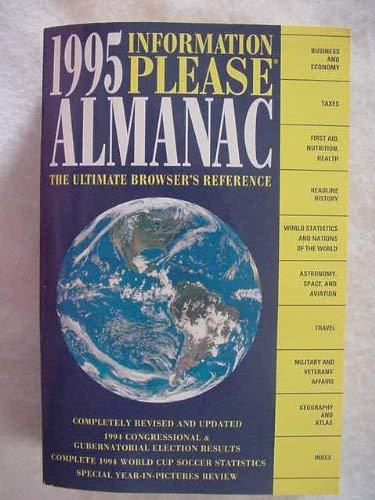 Information Please Almanac Atlas & Yearbook 1995: Otto Johnson