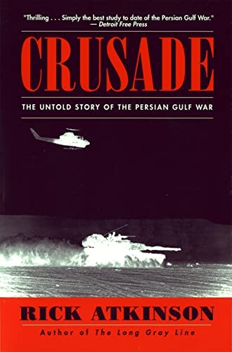 9780395710838: Crusade: The Untold Story of the Persian Gulf War
