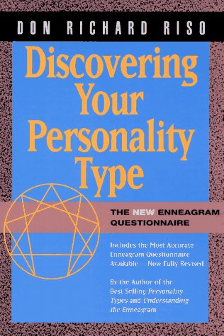 Discovering Your Personality Type: The New Enneagram: Don Richard Riso
