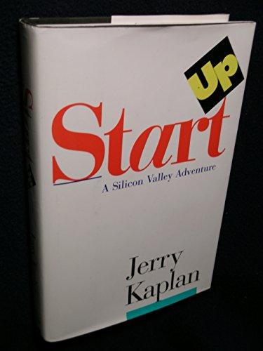 9780395711330: Startup: A Silicon Valley Adventure