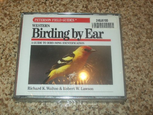 9780395712573: Peterson Field Guide(r) to Western Birding by Ear