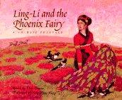 Ling-Li and the Phoenix Fairy: A Chinese Folktale: Greene, Ellin