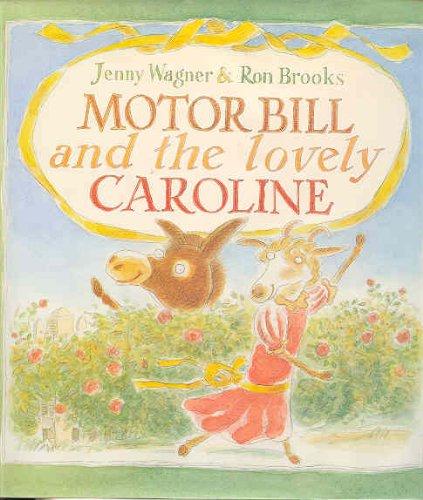 9780395715475: Motor Bill and the Lovely Caroline