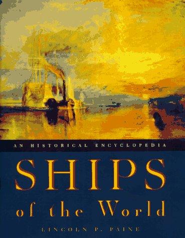 9780395715567: Ships of the World: An Historical Encyclopedia