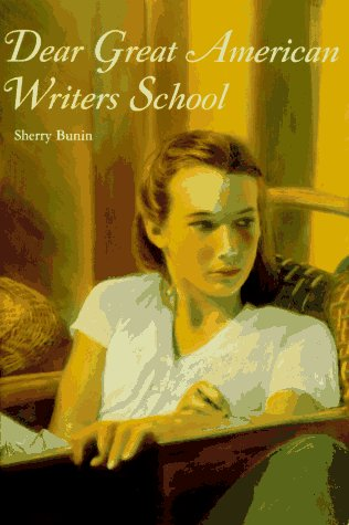 Dear Great American Writers School: Bunin, Sherry *Author SIGNED!*