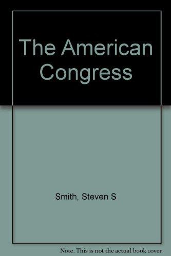 9780395717356: The American Congress
