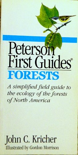 Peterson First Guide(R) to Forests (Peterson First Guides) (0395717604) by John C. Kricher; Roger Tory Peterson