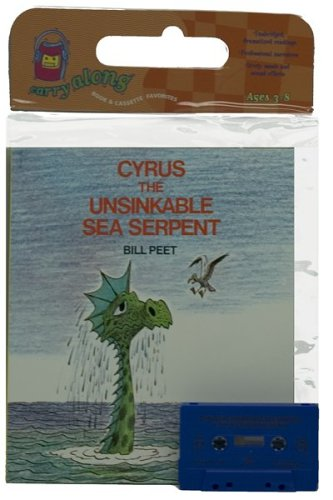 9780395720257: Cyrus the Unsinkable Sea Serpent Book & Cassette