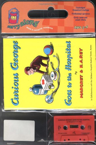 9780395720264: Curious George Goes to the Hospital Book & Cassette (Carry Along Book & Cassette Favorites)
