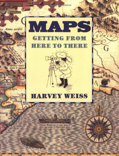 9780395720288: Maps: Getting from Here to There (Sandpiper paperbacks)