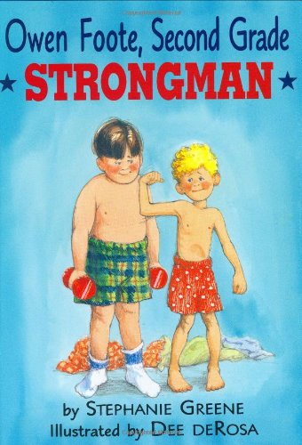 9780395720981: Owen Foote, Second Grade Strongman