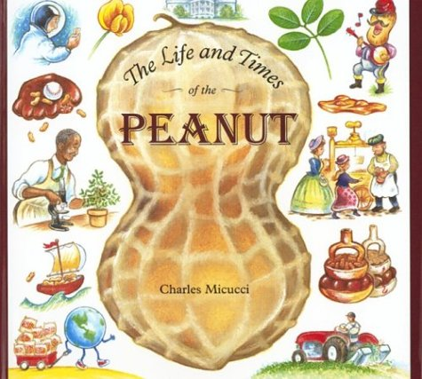 9780395722893: The Life and Times of the Peanut