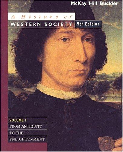 A History of Western Society: Volume 1: John P. McKay