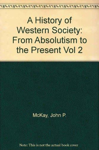 History of Western Society: John P. McKay, Bennett D. Hill, John Buckler