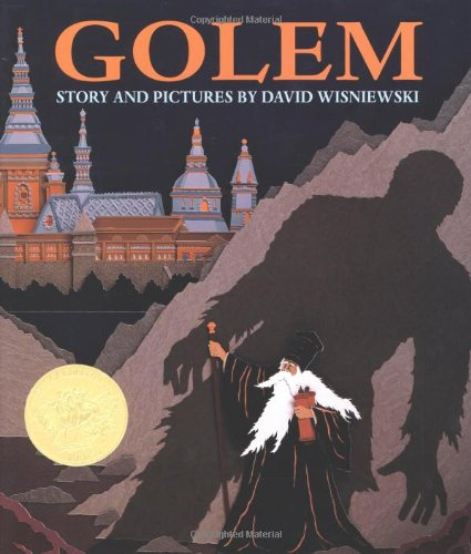 Golem (CALDECOTT MEDAL BOOK): David Wisniewski
