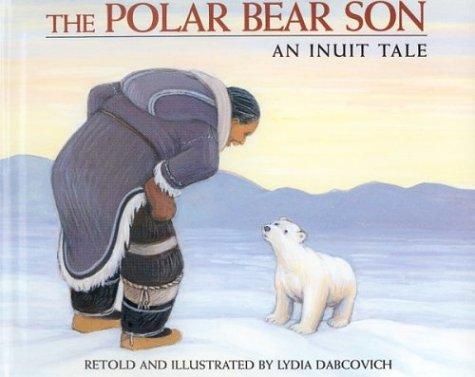 9780395727669: The Polar Bear Son: An Inuit Tale