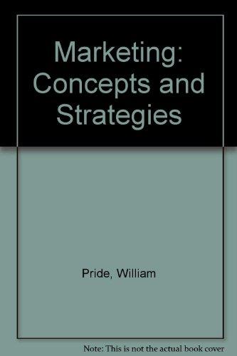 Marketing: Concepts and Strategies: Pride, William, Ferrell,