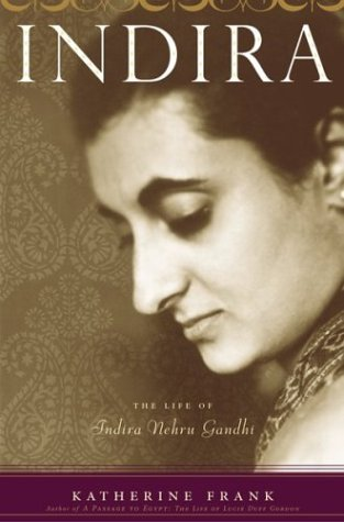 9780395730973: Indira: The Life of Indira Nehru Gandhi