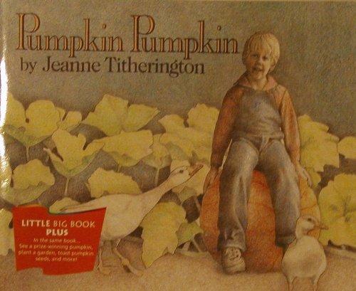 Pumpkin Pumpkin: Titherington, Jeanne